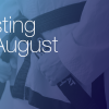 August Testing