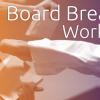 Board Breaking Workshop